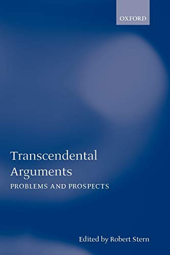 9780199261567: Transcendental Arguments: Problems and Prospects (Mind Association Occasional Series)