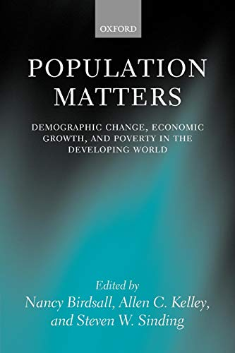 9780199261864: Population Matters: Demographic Change, Economic Growth, and Poverty in the Developing World