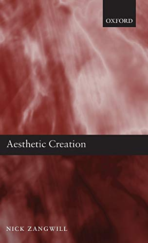 9780199261871: Aesthetic Creation