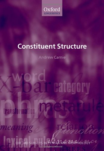 9780199261994: Constituent Structure (Oxford Surveys in Syntax & Morphology)