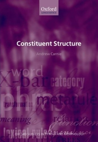 9780199262007: Constituent Structure (Oxford Surveys in Syntax & Morphology)