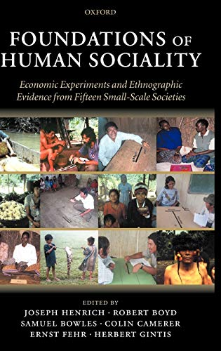 9780199262045: Foundations of Human Sociality: Economic Experiments and Ethnographic Evidence from Fifteen Small-Scale Societies