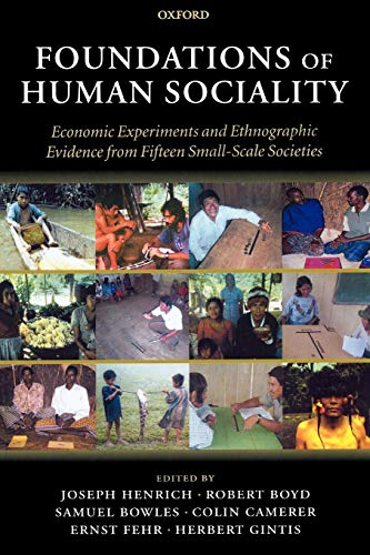 9780199262052: Foundations of Human Sociality: Economic Experiments and Ethnographic Evidence from Fifteen Small-Scale Societies