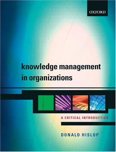 9780199262069: Knowledge Management in Organizations: A Critical Introduction