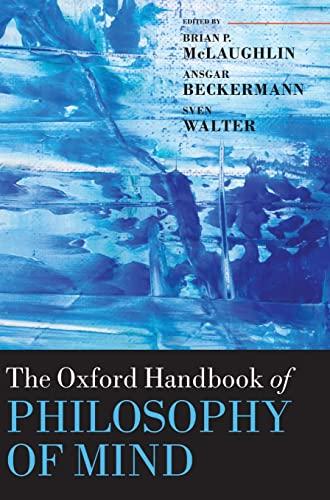 9780199262618: The Oxford Handbook of Philosophy of Mind (Oxford Handbooks in Philosophy)