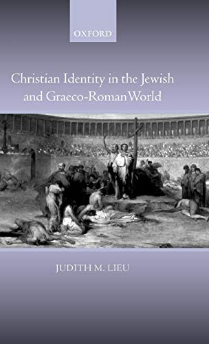 9780199262892: Christian Identity in the Jewish and Graeco-Roman World