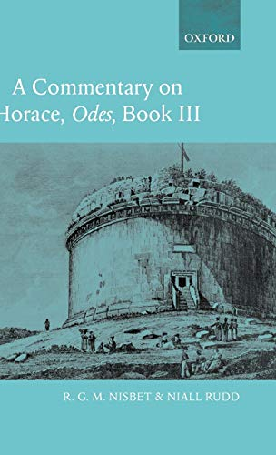 9780199263141: A Commentary on Horace: Odes: Bk. 3