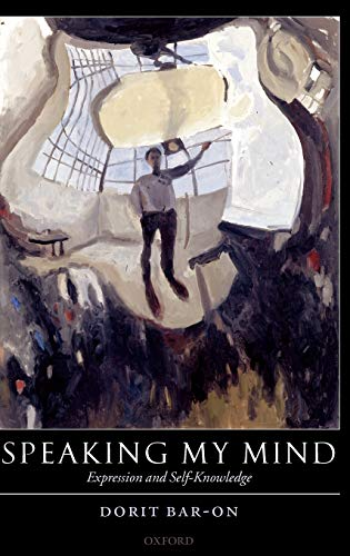 9780199263202: Speaking My Mind: Expression and Self-Knowledge