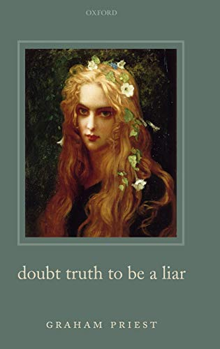 9780199263288: Doubt Truth to be a Liar