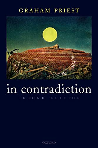 9780199263301: In Contradiction: A Study of the Transconsistent