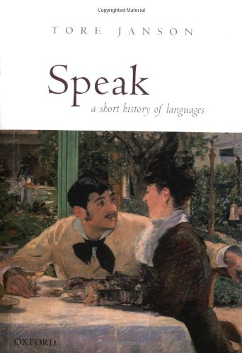 9780199263417: Speak: A Short History of Languages