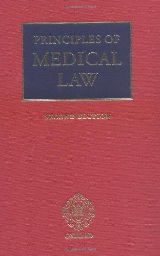 9780199263585: Principles of Medical Law