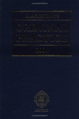 9780199263615: Blackstone's Criminal Practice 2004