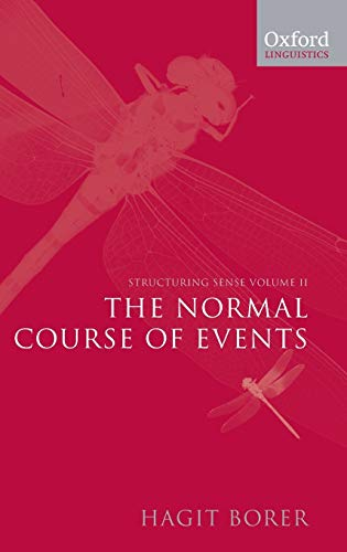9780199263912: Structuring Sense: Volume II: The Normal Course of Events: Normal Course of Events Vol 2 (Oxford Linguistics)