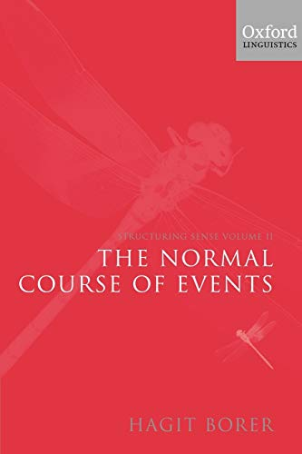 9780199263929: Structuring Sense: Volume II: The Normal Course of Events: Normal Course of Events Vol 2