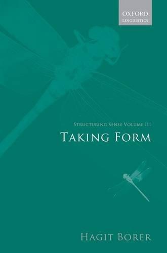 9780199263936: Structuring Sense: Volume III: Taking Form