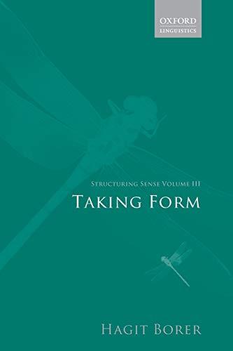9780199263943: 3: Structuring Sense: Volume Iii: Taking Form