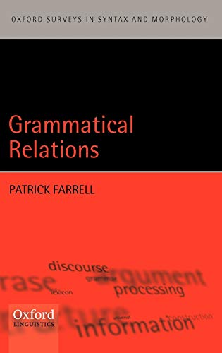 9780199264018: Grammatical Relations (Oxford Surveys in Syntax & Morphology)