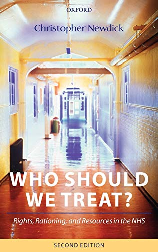 9780199264179: Who Should We Treat?: Rights, Rationing, and Resources in the NHS