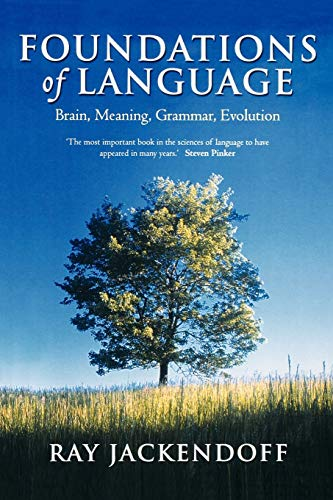 9780199264377: Foundations of Language: Brain, Meaning, Grammar, Evolution
