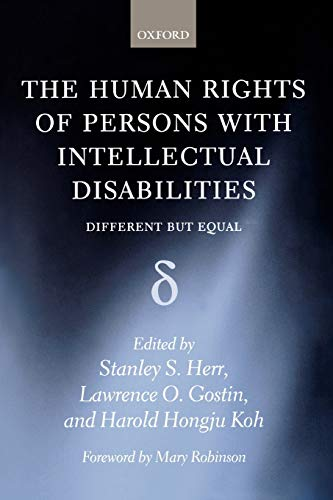 The Human Rights of Persons with Intellectual Disabilities Different but Equal