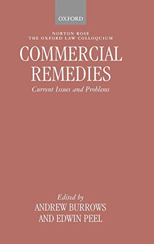 9780199264650: Commercial Remedies: Current Issues and Problems (Oxford Law Colloquium)
