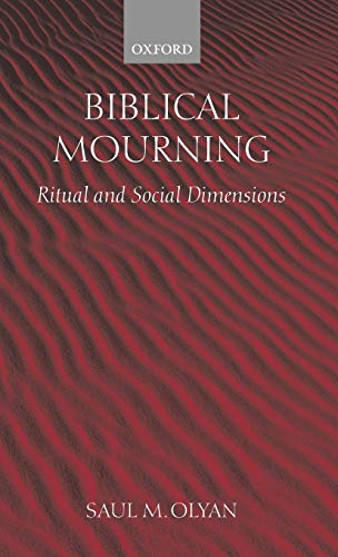 9780199264865: Biblical Mourning: Ritual and Social Dimensions