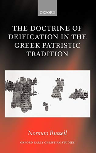 9780199265213: The Doctrine of Deification in the Greek Patristic Tradition