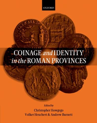 Coinage and Identity in the Roman Provinces: Oxford University Press