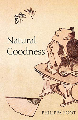 9780199265473: Natural Goodness