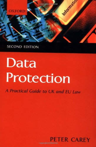 9780199265688: Data Protection: A Practical Guide to UK and EU Law