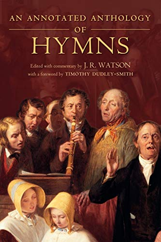 9780199265831: An Annotated Anthology of Hymns