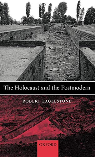 9780199265930: The Holocaust and the Postmodern