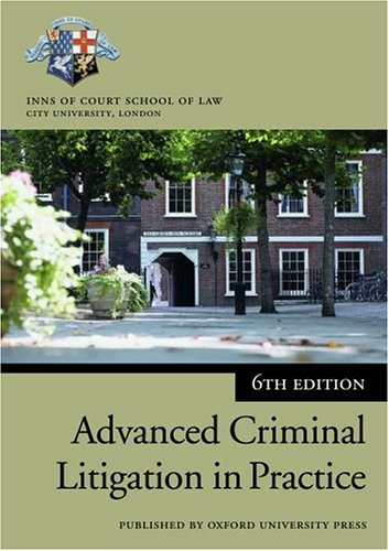 9780199266036: Advanced Criminal Litigation in Practice (Blackstone Bar Manual)