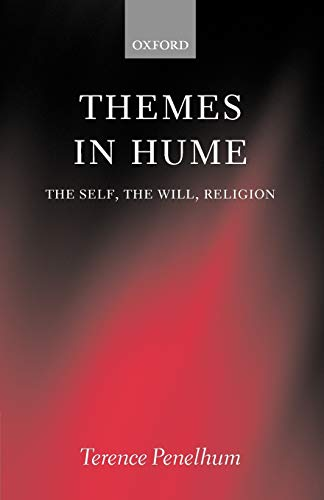 9780199266357: Themes in Hume: The Self, the Will, Religion