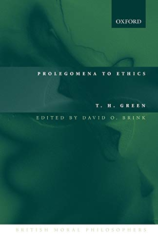 9780199266432: Prolegomena to Ethics (British Moral Philosophers)