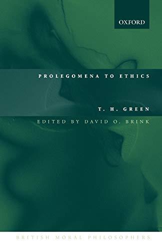 9780199266432: Prolegomena to Ethics (British Moral Philosophers)