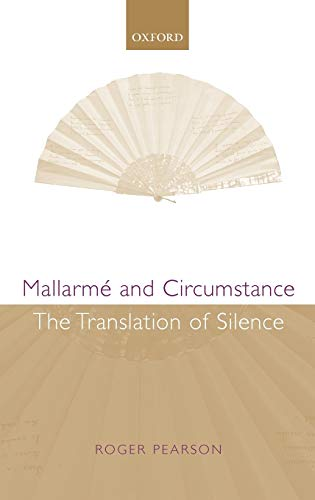 9780199266746: Mallarmé and Circumstance: The Translation of Silence