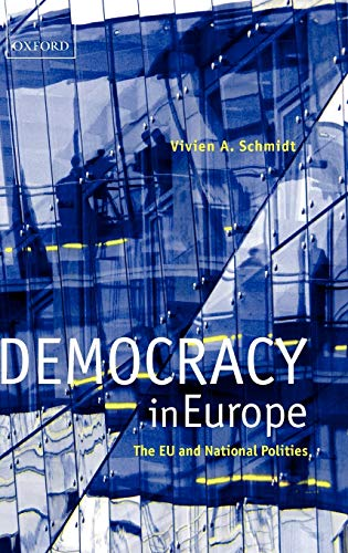 Democracy in Europe The EU and National: DEMOCRACY IN EUROPE