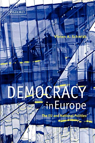 9780199266982: Democracy in Europe: The EU and National Polities