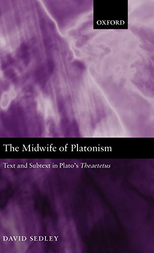 9780199267033: The Midwife of Platonism: Text and Subtext in Plato's Theaetetus