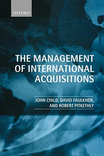 9780199267101: The Management of International Acquisitions