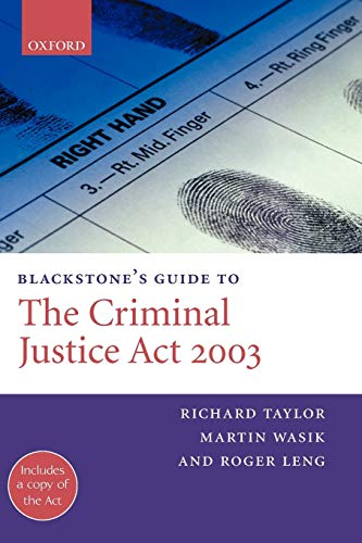 9780199267255: Blackstone's Guide to the Criminal Justice Act 2003 (Blackstone's Guides)