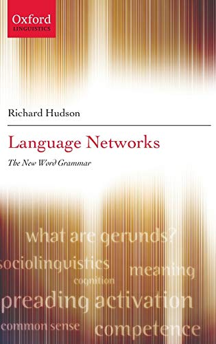 9780199267309: Language Networks: The New Word Grammar (Oxford Linguistics)