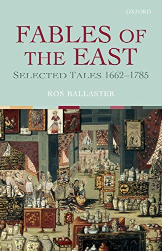 9780199267354: Fables of the East: Selected Tales 1662-1785