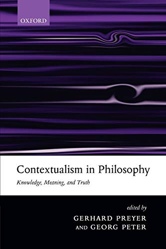 9780199267415: Contextualism in Philosophy: Knowledge, Meaning, and Truth