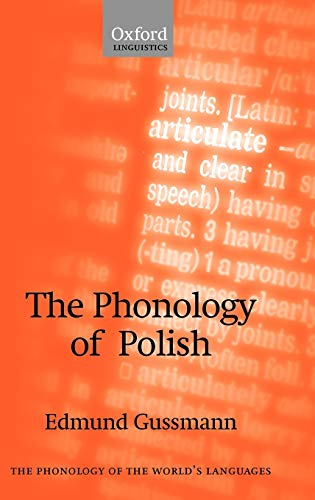 9780199267477: The Phonology of Polish (The Phonology of the World's Languages)
