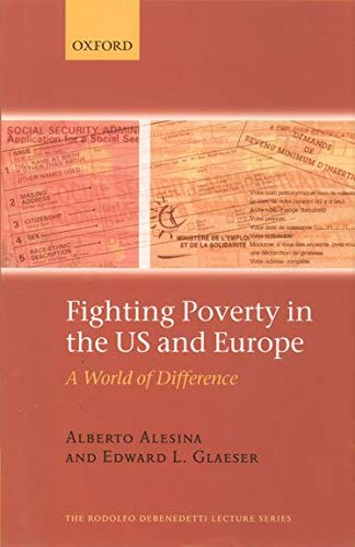 9780199267668: Fighting Poverty in the US and Europe: A World of Difference (Rodolfo DeBenedetti Lectures)