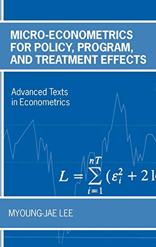 9780199267682: Micro-Econometrics for Policy, Program, and Treatment Effects (Advanced Texts in Econometrics)