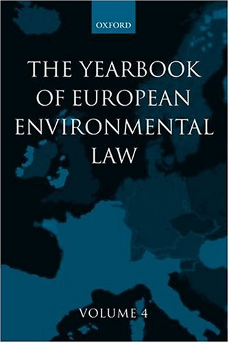 9780199267866: Yearbook of European Environmental Law: Volume 4